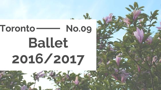 Toronto :: National Ballet Season 2016/2017