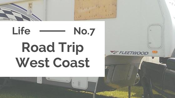 Travel :: West Coast Road Trip
