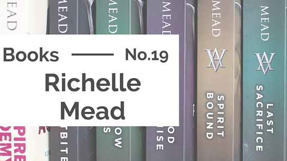 Books :: Richelle Mead