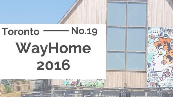 Toronto :: WayHome 2016 Day One