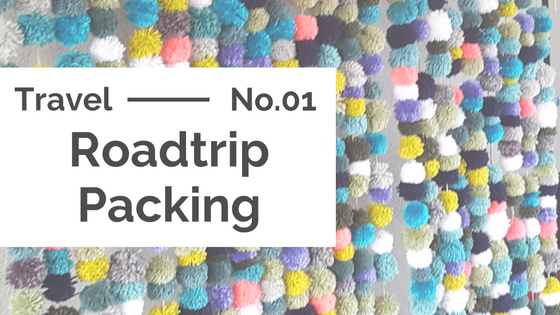 Travel :: Roadtrip Packing