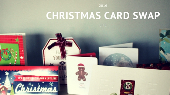 Life :: Christmas Card Swap 2016