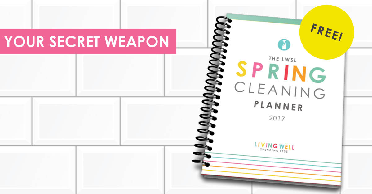 Life :: Spring Cleaning with Living Well Spending Less